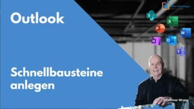Schnellbausteine in Outlook