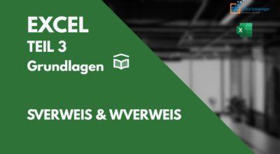 Excel kompakt Grundlagen-Teil 3-SVERWEIS & WVERWEIS