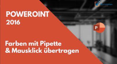 PowerPoint 2016 passende Farben mit Pipette per Mausklick übertragen