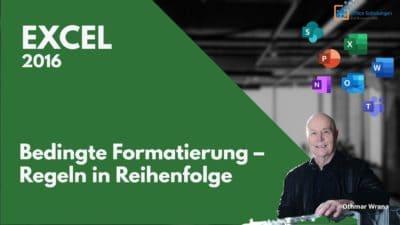Excel bedingte Formatierung – Regeln in Reihenfolge