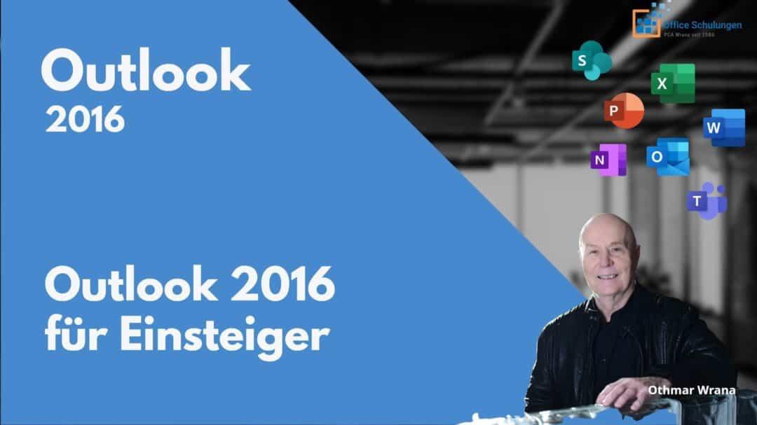 Outlook 2016 für Einsteiger