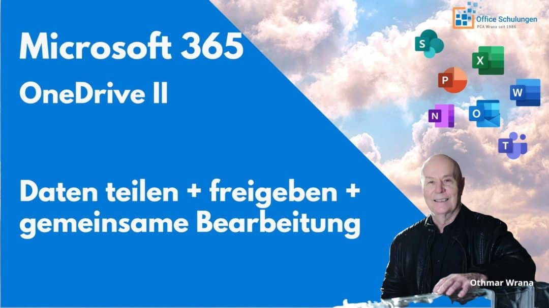 OneDrive Teil 2 - Microsoft 365 (Office 365)