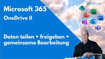 Office 365 – OneDrive Teil II Dateien freigeben und teilen