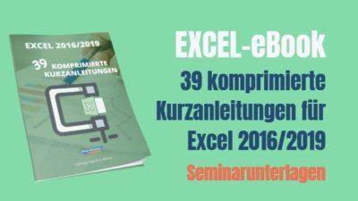 eBook-39 komprimierte Excel Kurzanleitungen 2016/2019