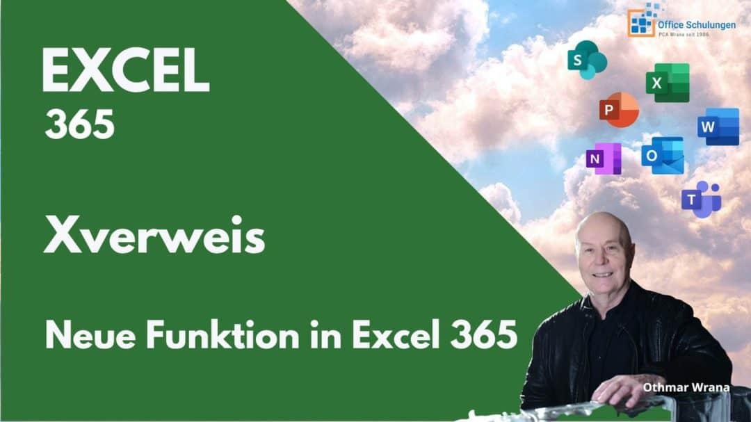 Excel Xverweis - die neue Funktion in Excel 365