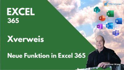 Excel Xverweis – die neue Funktion in Excel 365