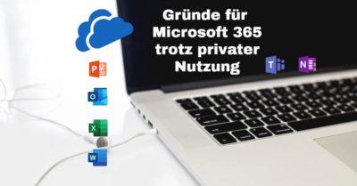 Microsoft 365 Pläne und warum sie auch für private Nutzer sinnvoll sind