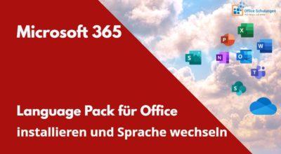 Office Language Pack installieren und Sprache wechseln