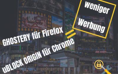 Ghostery für Firefox und uBlock Origin für Chrome installieren